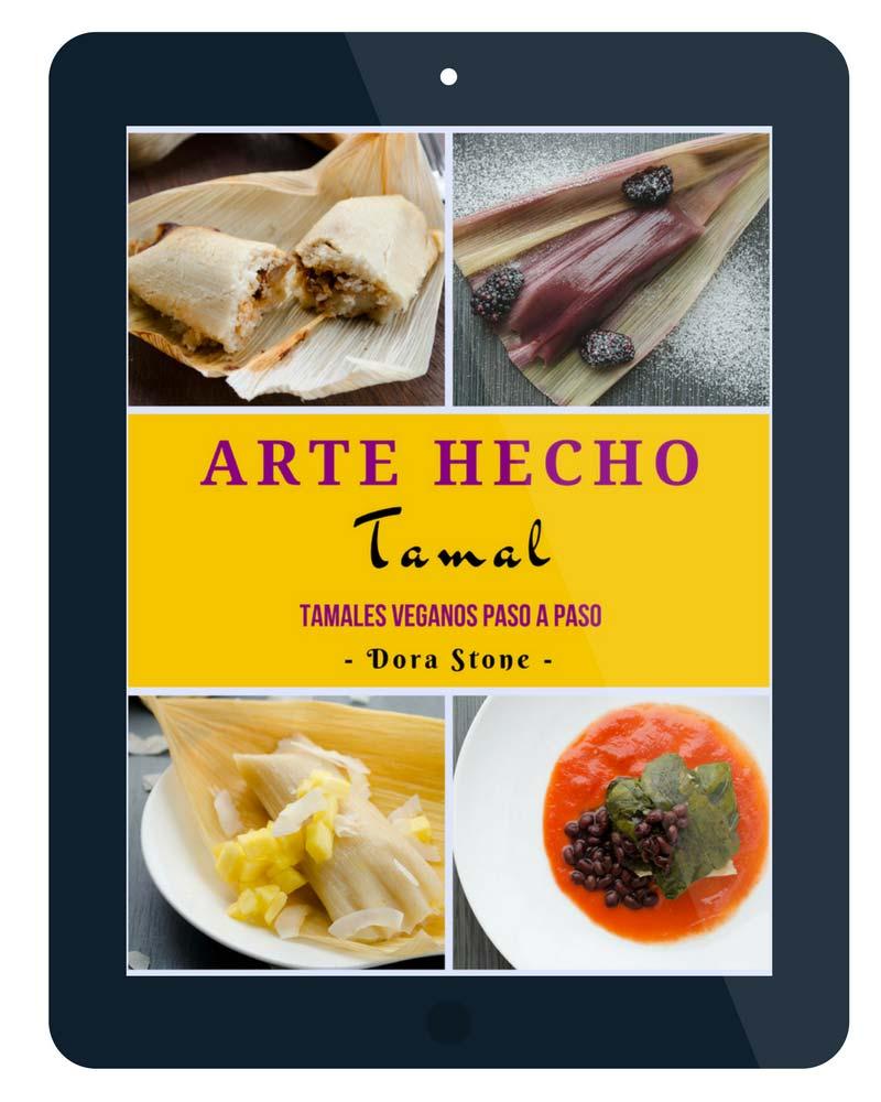 Arte Hecho Tamal- Tamales Veganos Paso a Paso